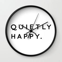 Quietly Happy | Introvert Quotes | Typography Wall Clock