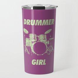 Drummer Girl Funny Drums Vintage Drumming Distressed Travel Mug
