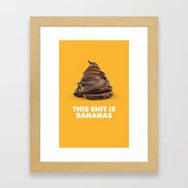 This Sh!t is Bananas Framed Art Print