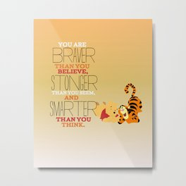 stronger, braver, smarter, winnie the pooh Metal Print