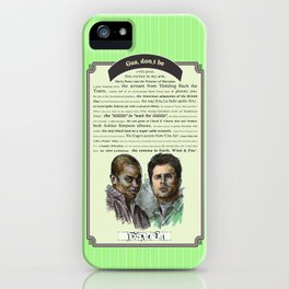 Gus, don't be - Psych Quotes iPhone Case