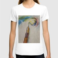 pen T-shirts featuring Fountain Pen by Michael Creese