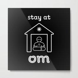 Stay at Om by Shiri Mor Metal Print