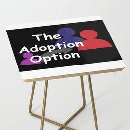 """The Adoption Option"" TV Show Logo Side Table"