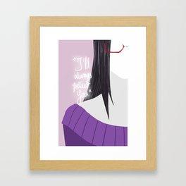 Do you value your life? Framed Art Print
