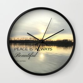 Peace is always beautiful, quote by Walt Whitman Wall Clock