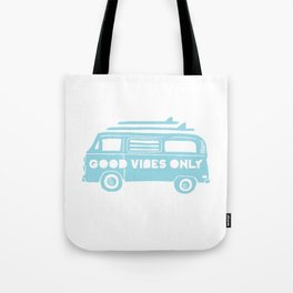 Good Vibes Only retro surfing Camper Van Tote Bag