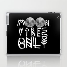 MOON vibes only! Laptop & iPad Skin