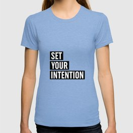 Set Your Intention T-shirt