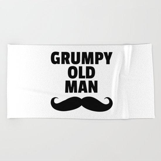 Grumpy Old Man Funny Quote Beach Towel