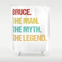 Mens Bruce Name Gift design Shower Curtain