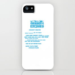 Swimmer's Excuses List Couldn't Breathe Slipped T-Shirt iPhone Case