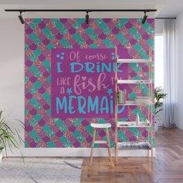 I'm A Mermaid Wall Mural