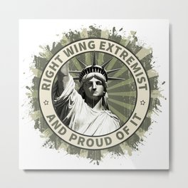 Right Wing Extremist Metal Print