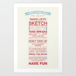 29 Ways to Stay Creative Art Print