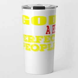 """A Lefty Tee For Left Handed People Saying """"God Created A Few Perfect People"""" T-shirt Design Unique Travel Mug"""