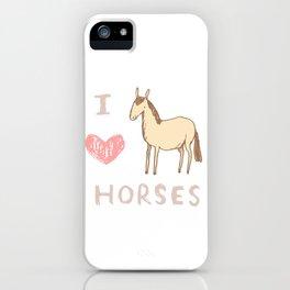 I ❤ Horses iPhone Case