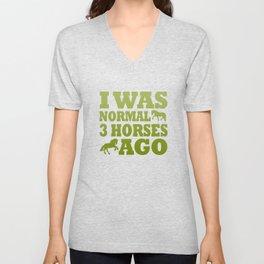 I Was Normal 3 Horses Ago Unisex V-Neck