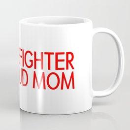 Firefighter: Proud Mom (Florian Cross) Coffee Mug