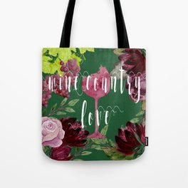 Wine Country Love Tote Bag