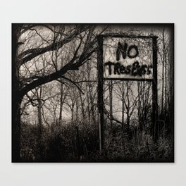 NO Trespass Canvas Print