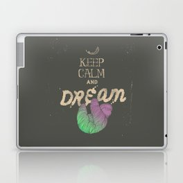 Keep Calm and Dream Laptop & iPad Skin