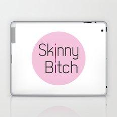 Skinny Bitch Laptop & iPad Skin