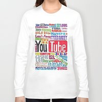 youtube Long Sleeve T-shirts featuring Youtube Colored Collage by emma