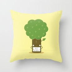 Act Naturally! Throw Pillow