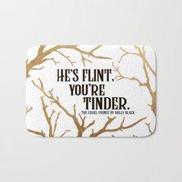 He's Flint, You're Tinder Bath Mat