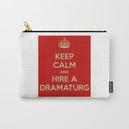 Hire a Dramaturg Carry-All Pouch