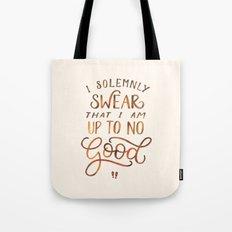 I Solemnly Swear Tote Bag
