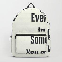 Sometimes you must risk everything, take risks, live to the fullest, Storydj poem, poetry lovers Backpack