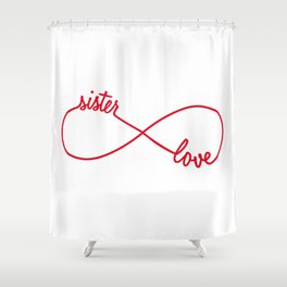 Sister love, infinity sign Shower Curtain