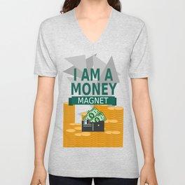 Positive Affirmation I am a money magnet Unisex V-Neck