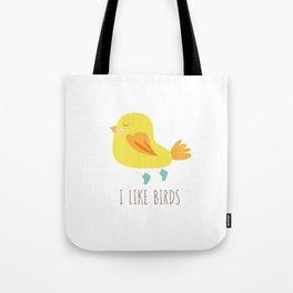 I like birds Tote Bag