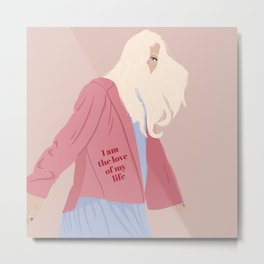 I am the love of my life Metal Print