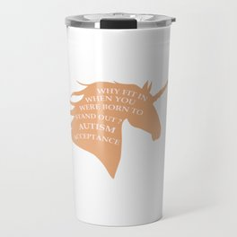 Makes a great gift Tee Acceptance Design Stand out Travel Mug