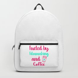 Fueled by Filmmaking and Coffee Filmmaker Production Gift Backpack