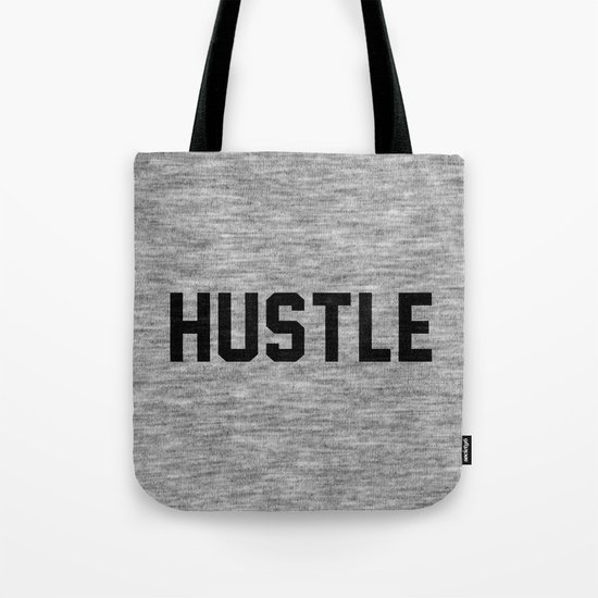 Hustle - light version Tote Bag