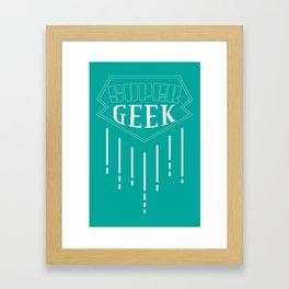 Super Geek Framed Art Print