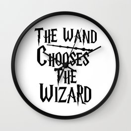 The wand chooses the wizard Wall Clock
