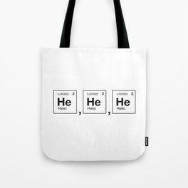 physical laughter Tote Bag