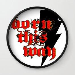Born This Way.. Wall Clock