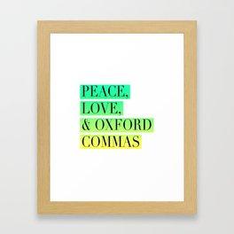 Peace, Love, and Oxford Commas Trinity Framed Art Print