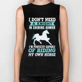 I Don't Need A Knight In Shining Armor Biker Tank