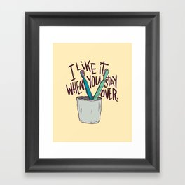 STAY OVER Framed Art Print