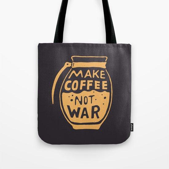 Make Coffee Not War Tote Bag