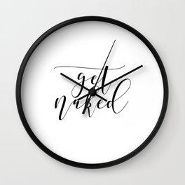 Get Naked Print, Bathroom Decor, Funny Bathroom Art, Funny Bathroom Decor Wall Clock