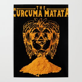 Curcuma Matata Funny Saying for Musical Fans Poster